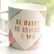 mok Be Happy, Be Bright, Be You kl