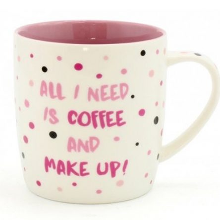 All I Need Is Coffee And Makeup